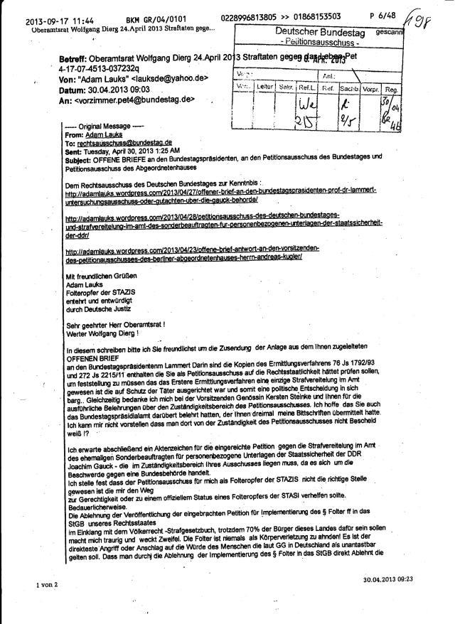 Oberamtsrat Wolfgang Dierig erhielt die Petition des Bundestagspräsidenzten Lammert mit dem kompletten Ermittlungsverfahren 76 Js 1792/93 am 4.4.2013