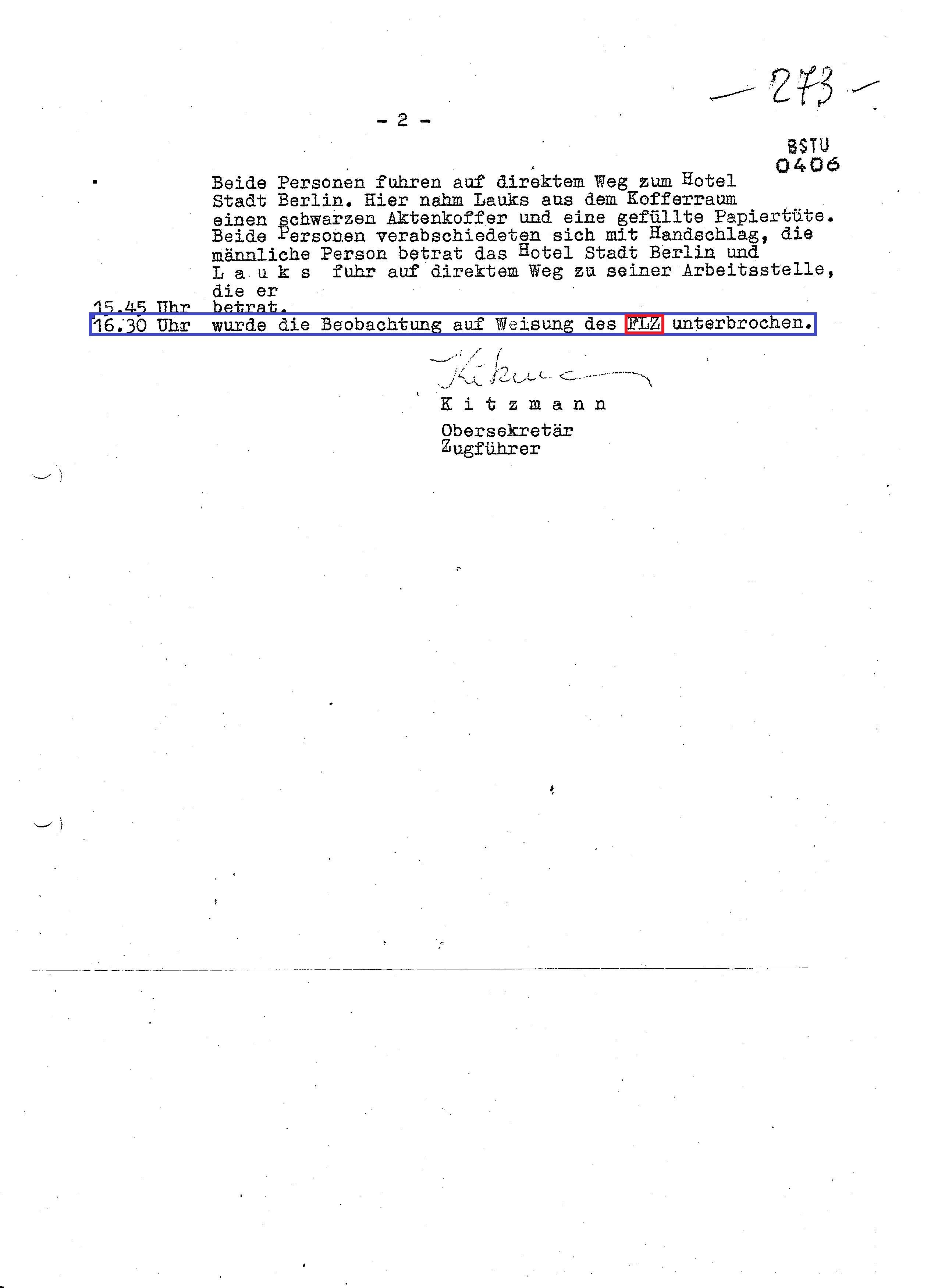 Ausser der Erkenntniss dass FLZ - Funkleitzentrale die Beobachtung gesteuert hatte ist hier kaum was zu Beobachten gewesen.