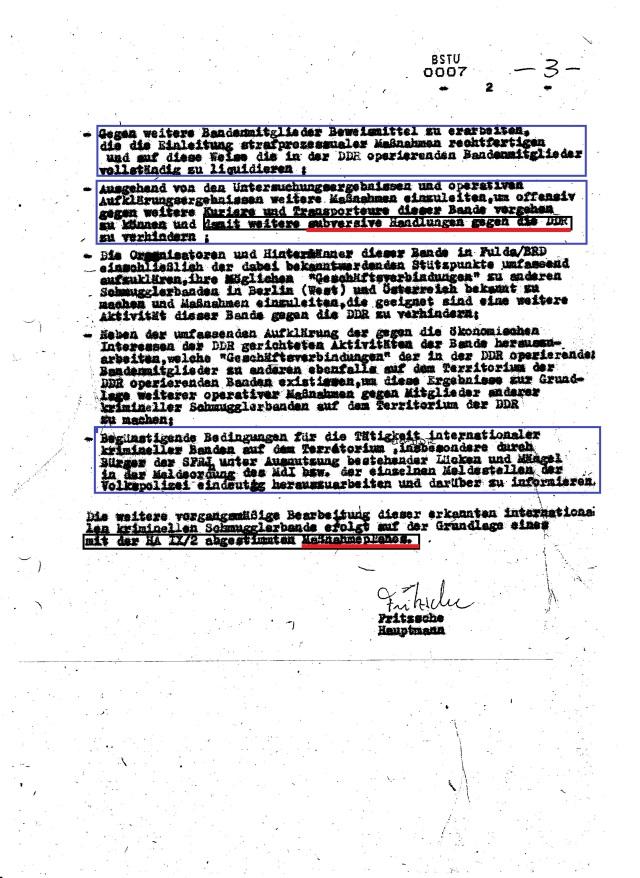 HA VI und HA IX/2 mit der Transitüberwachung und Zollverwaltung schmiedeten am 27.8.1981 einen Maßnahmenplan aus in Form eines Eröffnungsberichtes woraufhin am 30.09.1981 Operativ-Votrgang