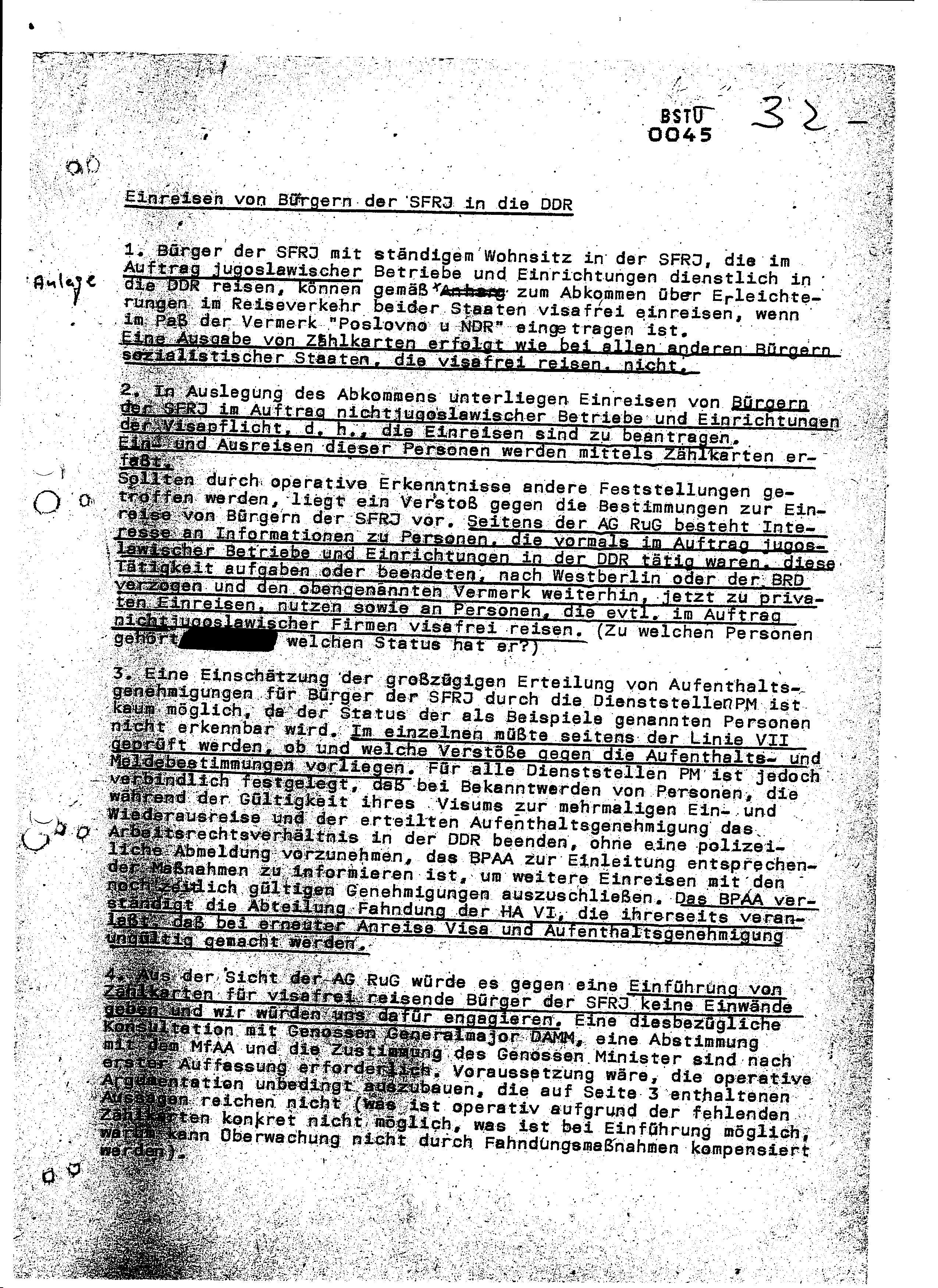 Die STASDI musste zugeben dass sie keinen Überblik über die an den Investitionsbauvorhaben der DDR tätigen Jugoslawen hat und schon gar nicht über ihre Reisetätigkeit und andere Aktivitäten. Die STASI übersah jahrelang dass eine Wirtschaftsdiversion im Gange ist, die vor ihrer Nase und blinden Augen ablief. Eine Reform der Einreiseregelung musste her für die Bürger der SFRJ.