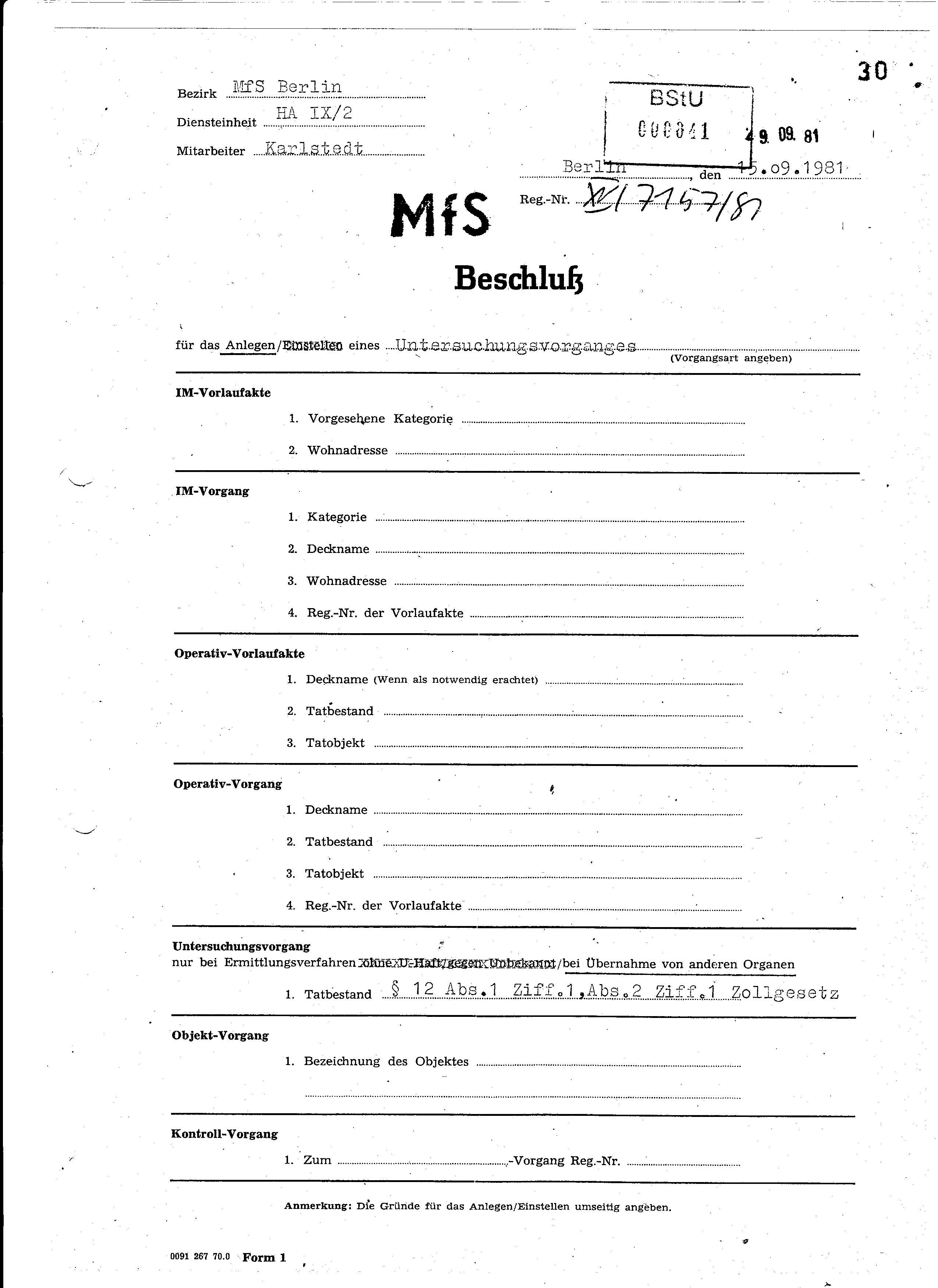 MfS Reg.-Nr. XV/7157/81 Beschluß für das Anlegen eines Untersuchungsvorganges §12 Abs.1 Ziff1, Abs.2 Ziff.1 Zollgesetz