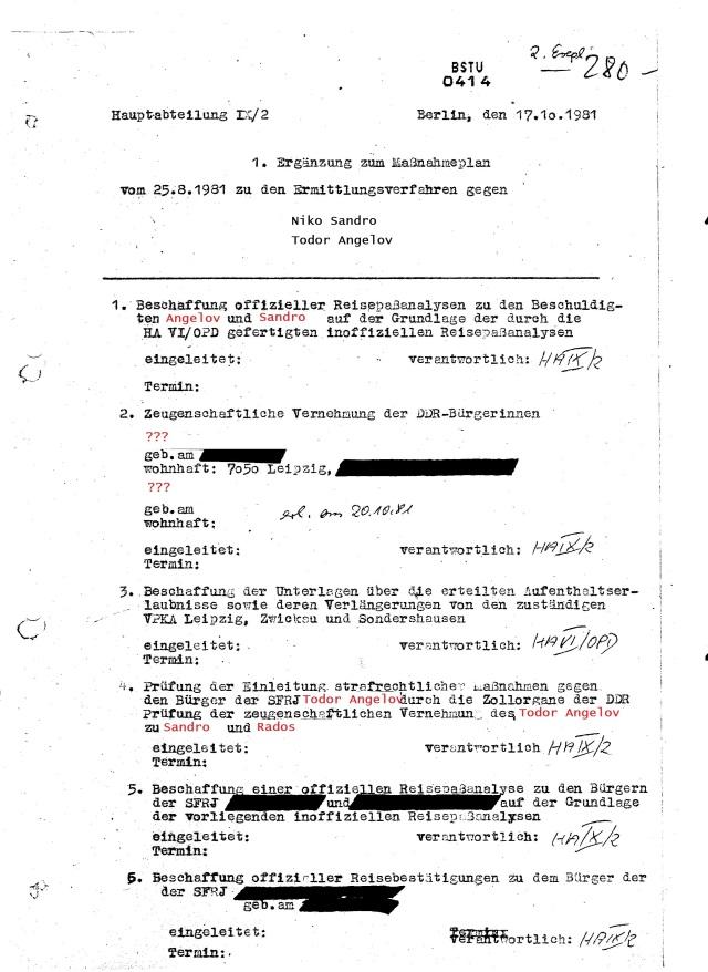 1. Beschaffung offizoeller Reisepaßanalysen zu den Beschüldigten Sandro und Angelov auf der Grundlagen der durch die HA VI/OPD gefertigten inoffiziellen Reisepassanalysen eingeleitet
