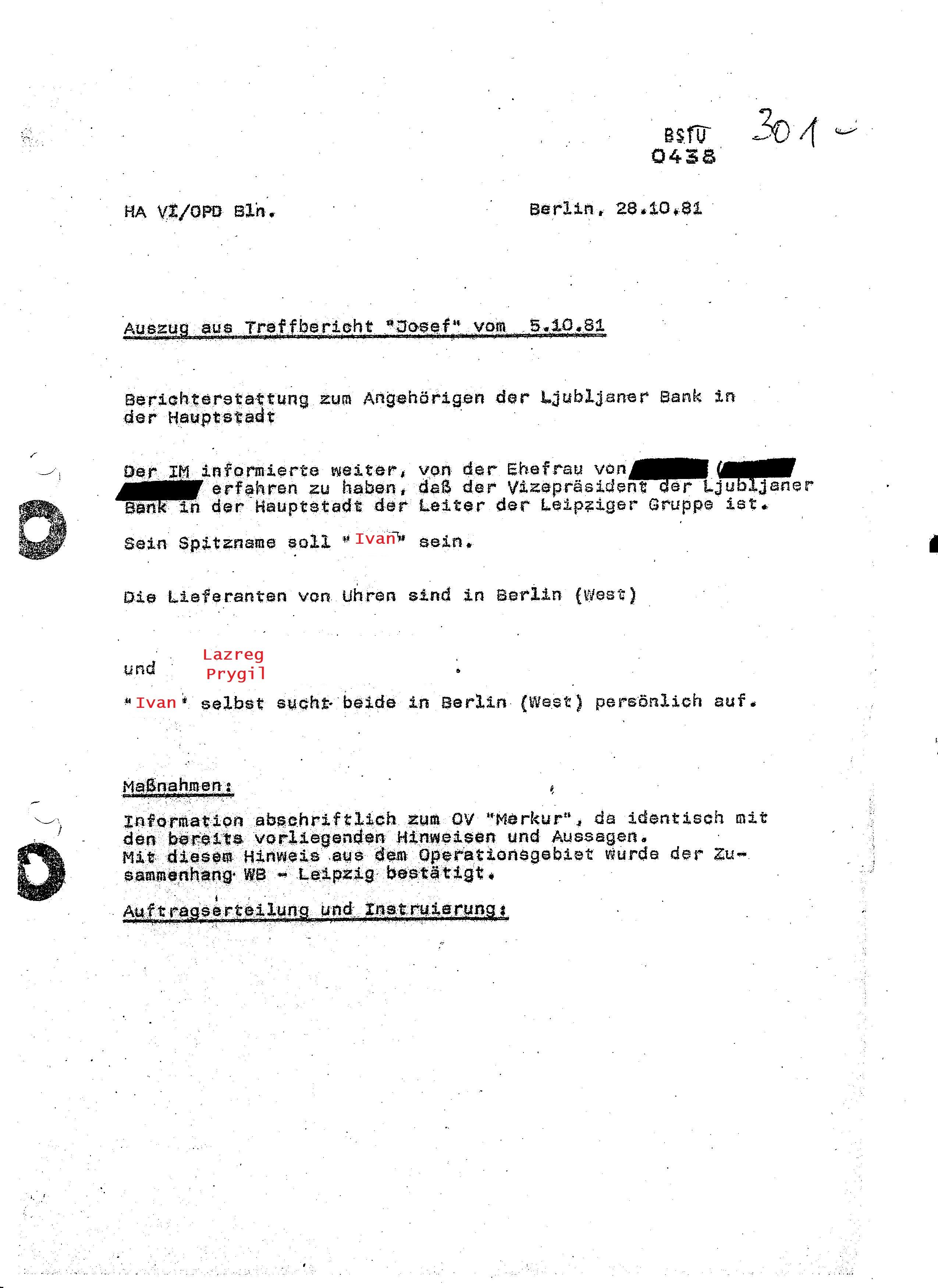 Der erste Beweis für das Desaster bei der Bekämpfung der Wirtschaftsdiversion gegen den Außen-und Binnenhandel der DDR und das Ministerium für Finanzen der DDR. Erste Bericht eines IM´s ... kommt aus dem Operationsgebiet aus Westberlin am 28.10.1981 IM