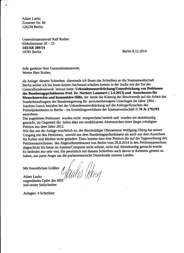 Die Strafanzeigen & Strafanträge gegen Roland Jahn und Oberamtsrat Wolfgang Dierig aus dem Petitionsausschuss des Deutschen Bundestages, wegen Urkundenunterdrückung wurden dem Herrn Rother vom Generalbundesanwalt zugeleitet...
