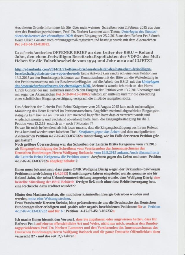 Hinter den Machenschaften, die mit hohen kriminellen Energie betrieben wurden und werden muss eine Weisung stecken !? Frau Vorsitzende Kersten Steinke, bitte präsentieren Sie uns die Drucksache des Deutschen Bundestages über die erledigten und positiv oder negativ beschiedenen Petitionen für: a) Petition 4-17-07-4513-037232 und b) für Petition 4-17-07-4513-037232a...wie sich das gehört für eine parlamentarische Prüfung einer Eingabe ( siehe am Ende des Albums eine solche Mitteilung)