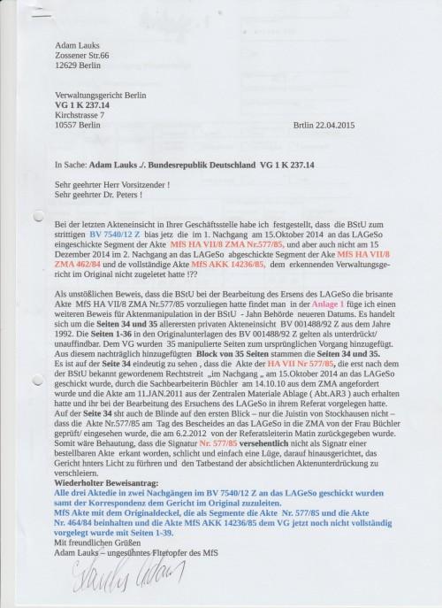 .. von der Aktivistin erster Stunde wurde die Akte 577/85 nich als bestellnare Akte erkannt auch 2012!?? Soll der Richter damit verarscht werden...