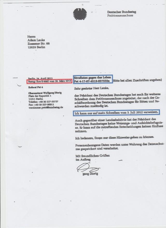 Ich kann nur auf mein Schreiben vom 3. Juli 2012 verweisen (?) Ich bedauere,Ihnen nur diwese Hinweise geben zu können