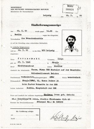 am 10.7.81 gegen 14.00 Tatverdacht MeUhr in Berlin vorläufig festgenommen und in die UHA MfS Leipzig eingeliefert.