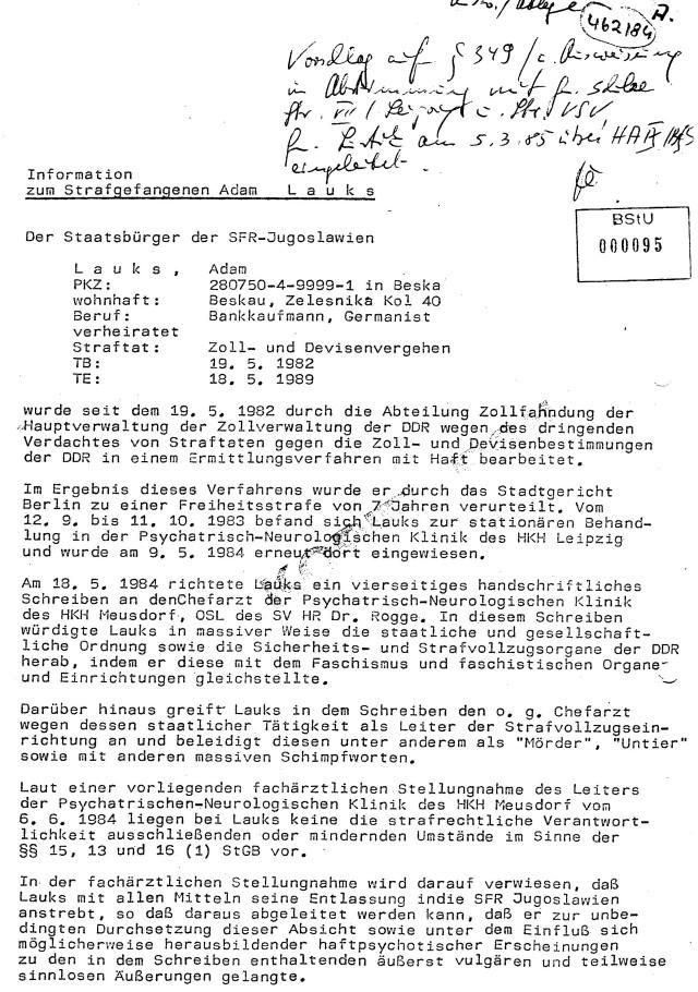 Auch aus der tiefsten Isolation gefährdete Adam Lauks die Staatssicherheit der DDR